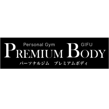 PREMIUM BODY岐阜店